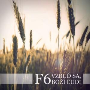 F6 - 2012 - Vzbuď sa, Boží ľud! CD