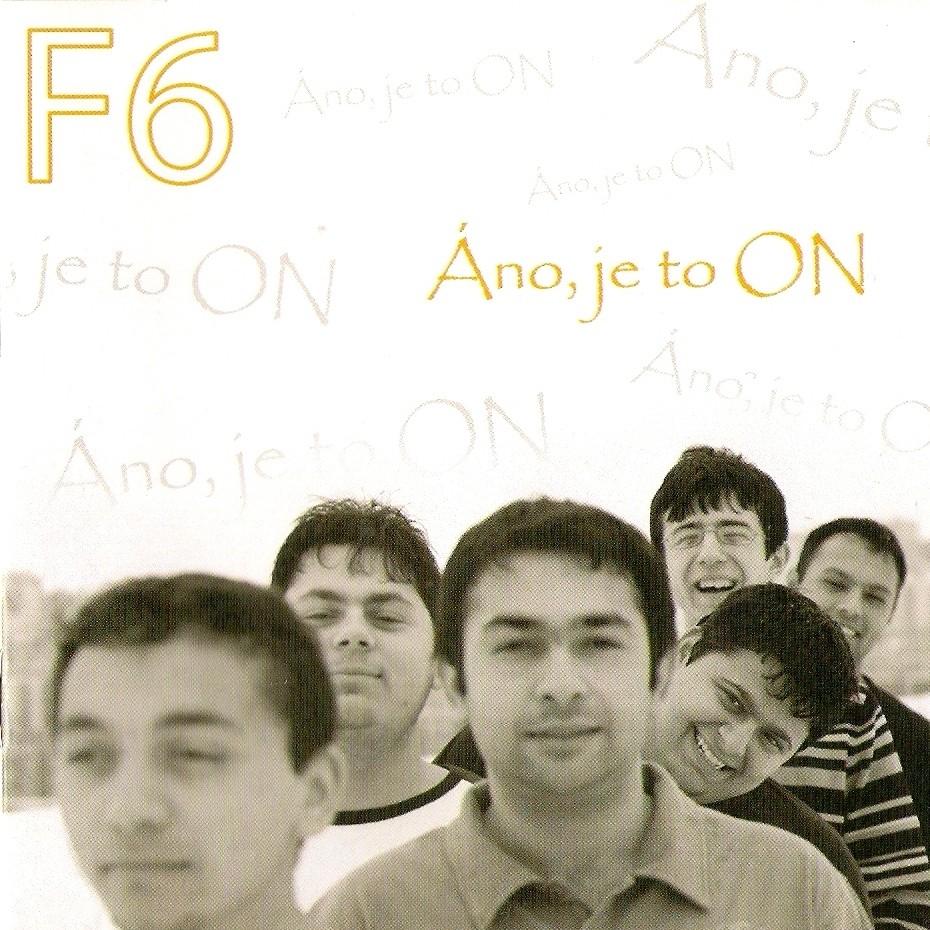 F6 - 2009 - Áno, je to on CD