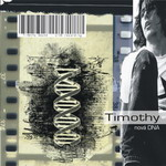 Timothy - 2006 - Nová DNA CD