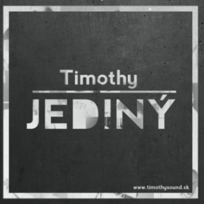 Timothy - 2013 - Jediný CD