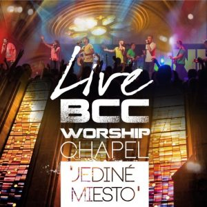 BCC Worship Chapel – 2013 – Jediné miesto CD